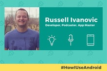 How I Use Android: Pocket Casts developer Russell Ivanovic