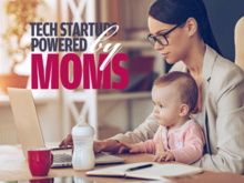 High-tech moms: Tips for managing family life while steering booming businesses